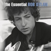 The Essential — Bob  Dylan