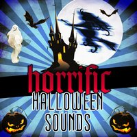 Horrific Halloween Sounds — Scary Halloween FX