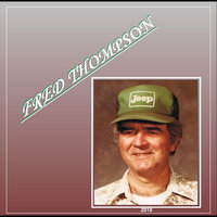 Fred Thompson — Fred Thompson