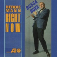 Right Now — Herbie Mann, Leon Jackson