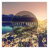 Sunset Breeze - Chill & Lounge Collection, Vol. 13 — сборник