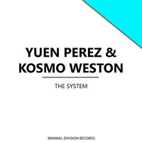 The System - Single — Yuen Perez, Kosmo Weston