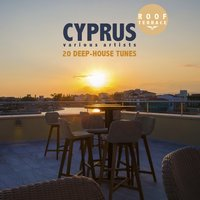 CYPRUS Roof Terrace (20 Deep-House Tunes) — сборник