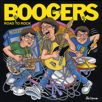 Road to Rock — Boogers