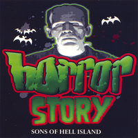 Sons of Hell Island — Horror Story