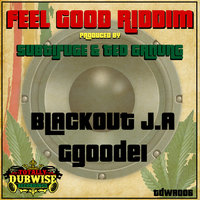 Feel Good Riddim — Blackout J.A, Blackout J.A & Ggoodei, Ggoodei