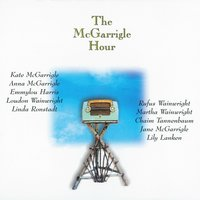 The McGarrigle Hour — Kate McGarrigle & Anna McGarrigle