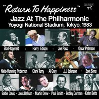 Return To Happiness: Jazz At The Philharmonic, Yoyogi National Stadium, Tokyo, 1983 — сборник