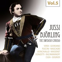 Jussi Björling - The Swedish Caruso, Vol. 5 — Orchestra Nils Grevillius, Jussi Björling, Nils Grevillius, Royal Orchestra, Stockholm Concert Association Orchestra