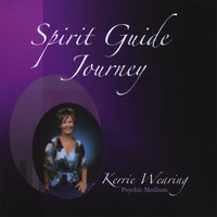 Spirit Guide Journey - Single — Kerrie Wearing