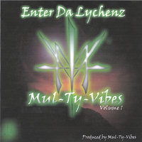 Enter Da Lychenz Volume1 — Demos