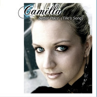 Better Place (Tille's song) — Camilla
