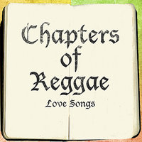 The Chapters Of Reggae Love Songs Platinum Edition — сборник