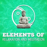Elements of Relaxation and Meditation — Japanese Relaxation and Meditation