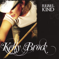 Rebel Kind — Kelly Brock