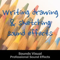 Writing Drawing and Sketching Professional Sound Effects — Sounds Visual