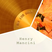 Time For Gold — Henry Mancini, Jimmy Daley & The Ding-A-Lings, Rod McKuen