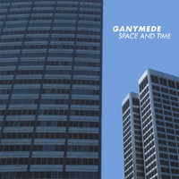 Space and Time — Ganymede