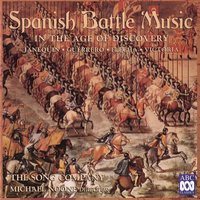 Spanish Battle Music in the Age of Discovery — The Song Company