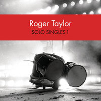 Solo Singles 1 — Roger Taylor