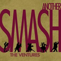 Another Smash — The Ventures