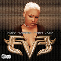 Let There Be Eve...Ruff Ryders' First Lady — Eve