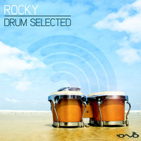 Drum Selected — Rocky