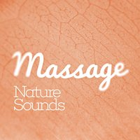 Massage: Nature Sounds — Massage Tribe