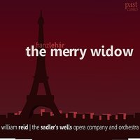 Lehár: The Merry Widow — William Reid, The Sadler's Wells Opera Company and Orchestra