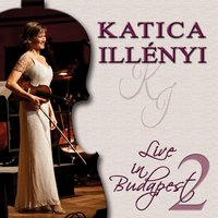 Live in Budapest 2011, Vol. 2 — Katica Illényi