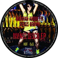 Manic Disco Ep — Norman Andretti, Sirius Brown