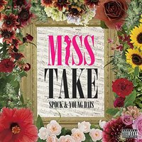 Miss Take — Spock & Young Dais