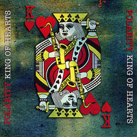 King of Hearts — Patrick Lewis, Pete Lewis, Polarity, Ben Markley, Clare Church, Ron Bland