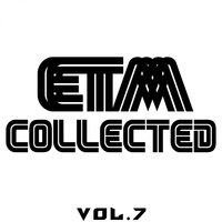 ETM Collected, Vol. 7 — сборник