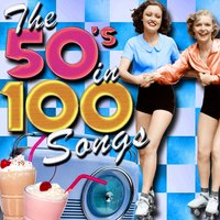 The 50's in 100 Songs — сборник