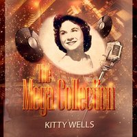 The Mega Collection — Kitty Wells