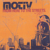 From Here to the Streets — Motiv