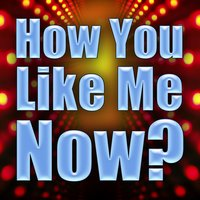 How You Like Me Now? — Alternative Rock Heroes