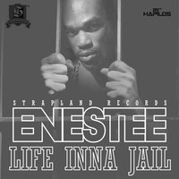 Life Inna Jail - Single — Enestee, Strapland Records