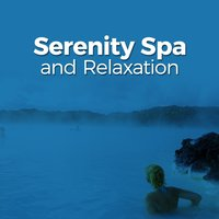 Serenity Spa and Relaxation — Serenity Spa Music Relaxation