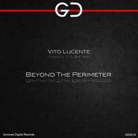 Beyond the Perimeter — Vito Lucente