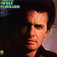 A Portrait Of — Merle Haggard & The Strangers