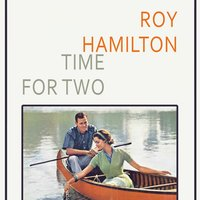 Time For Two — Roy Hamilton