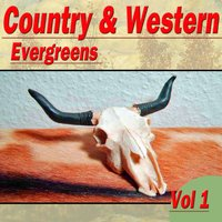 Country & Western Evergreens, Vol. 1 — сборник