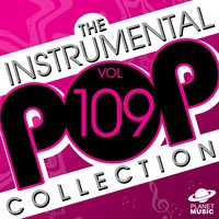 The Instrumental Pop Collection, Vol. 109 — The Hit Co.