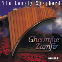 The Lonely Shepherd — Gheorghe Zamfir