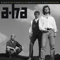 East Of The Sun West Of The Moon — a-ha