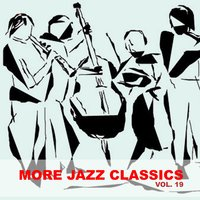 More Jazz Classics, Vol. 19 — Red Norvo, Terry Gibbs & Rahsaan Roland Kirk