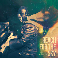 Reach for the Sky — Andy Roberts