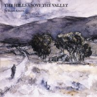 The Hills Above the Valley — Bat Kinane, Barry Kinane